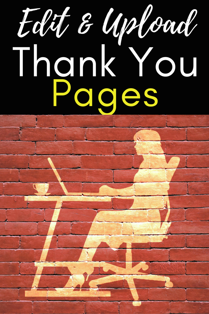 Get Free Thank You Pages Plus Learn How To Edit And Upload Them To