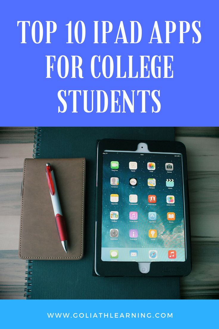 TOP10IPADAPPSFORCOLLEGESTUDENTS Ipad apps, College