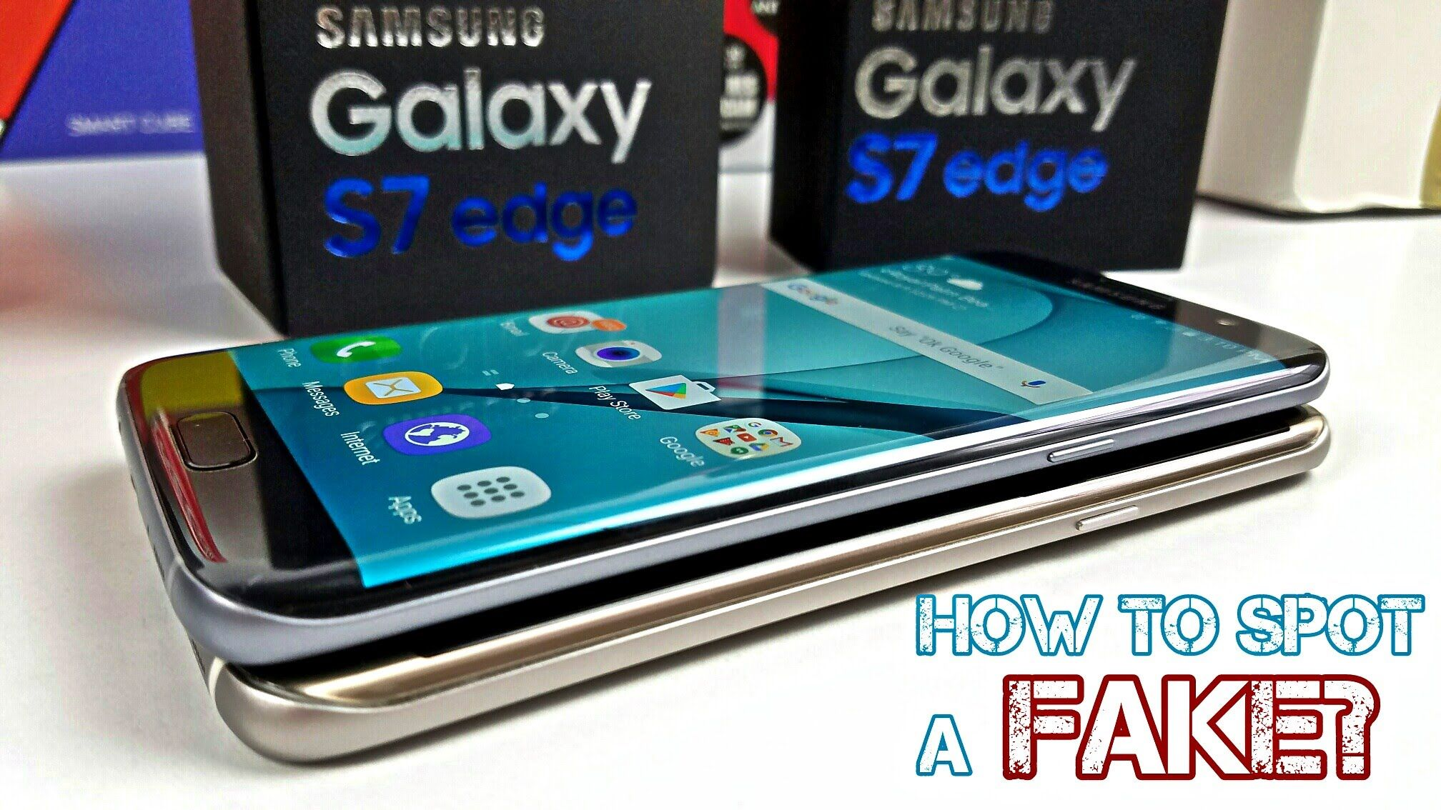 Fake Clone Galaxy S7 Edge How To Spot One Right Away Be Careful Galaxy S7 S7 Edge Newest Cell Phones