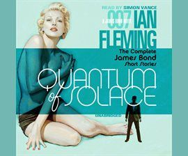 (Audiobook-Rent for 21 days) Quantum of Solace (The Complete James Bond Short Stories) by Ian Fleming