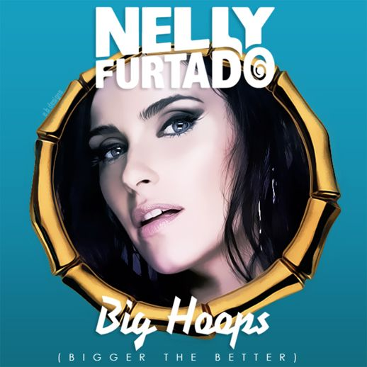 Nelly Furtado – Big Hoops (Bigger the Better) (single cover art)