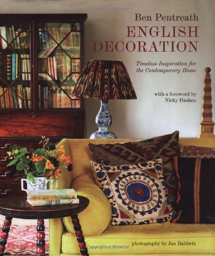English Decoration: Amazon.co.uk: Ben Pentreath: 9781849752664: Books