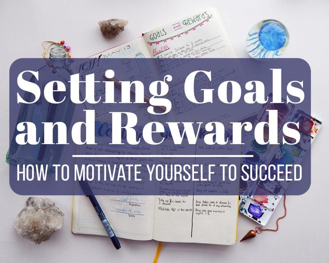 Setting Goals And Rewards