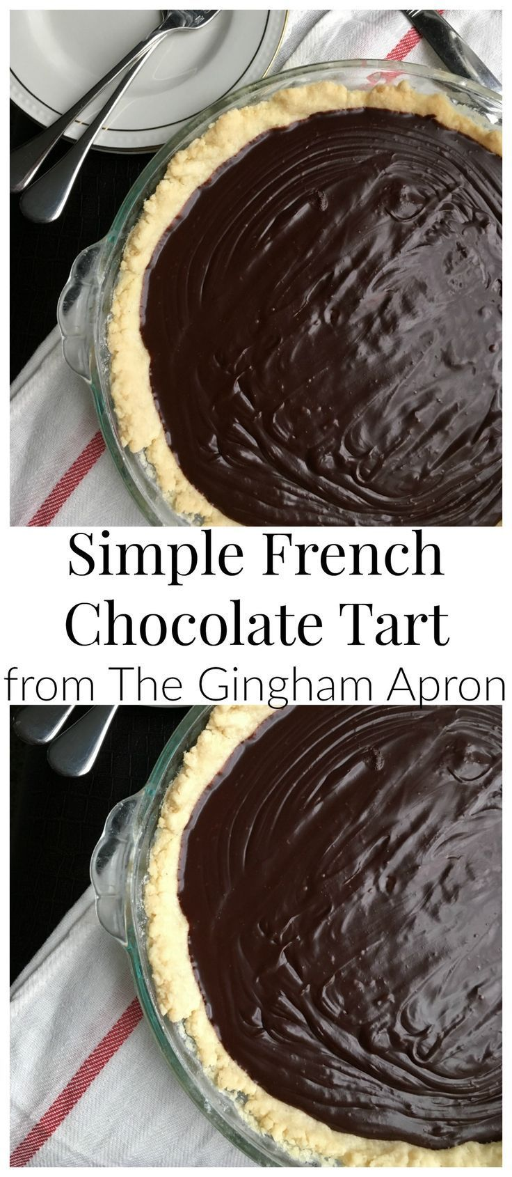 Chocolate Tart Simple French Chocolate Tart- with just a few ingredients and a few minutes, you can make this decadent and delicious tart.Simple French Chocolate Tart- with just a few ingredients and a few minutes, you can make this decadent and delicious tart.