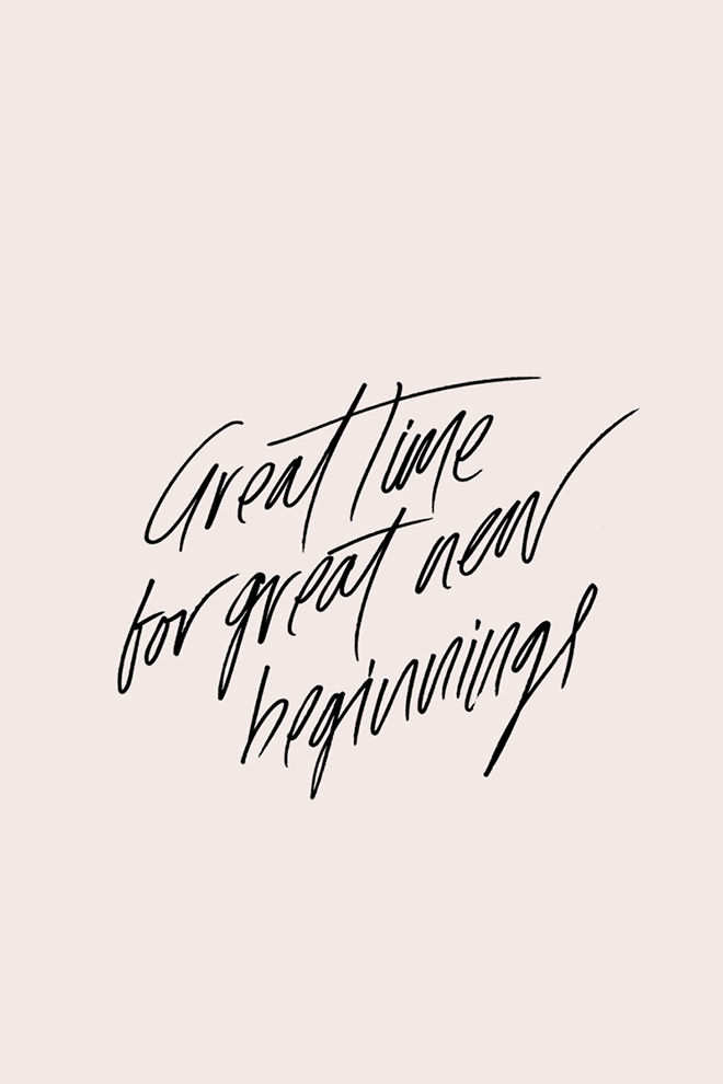 Great Time For Great New Beginnings Wise Words Pinterest