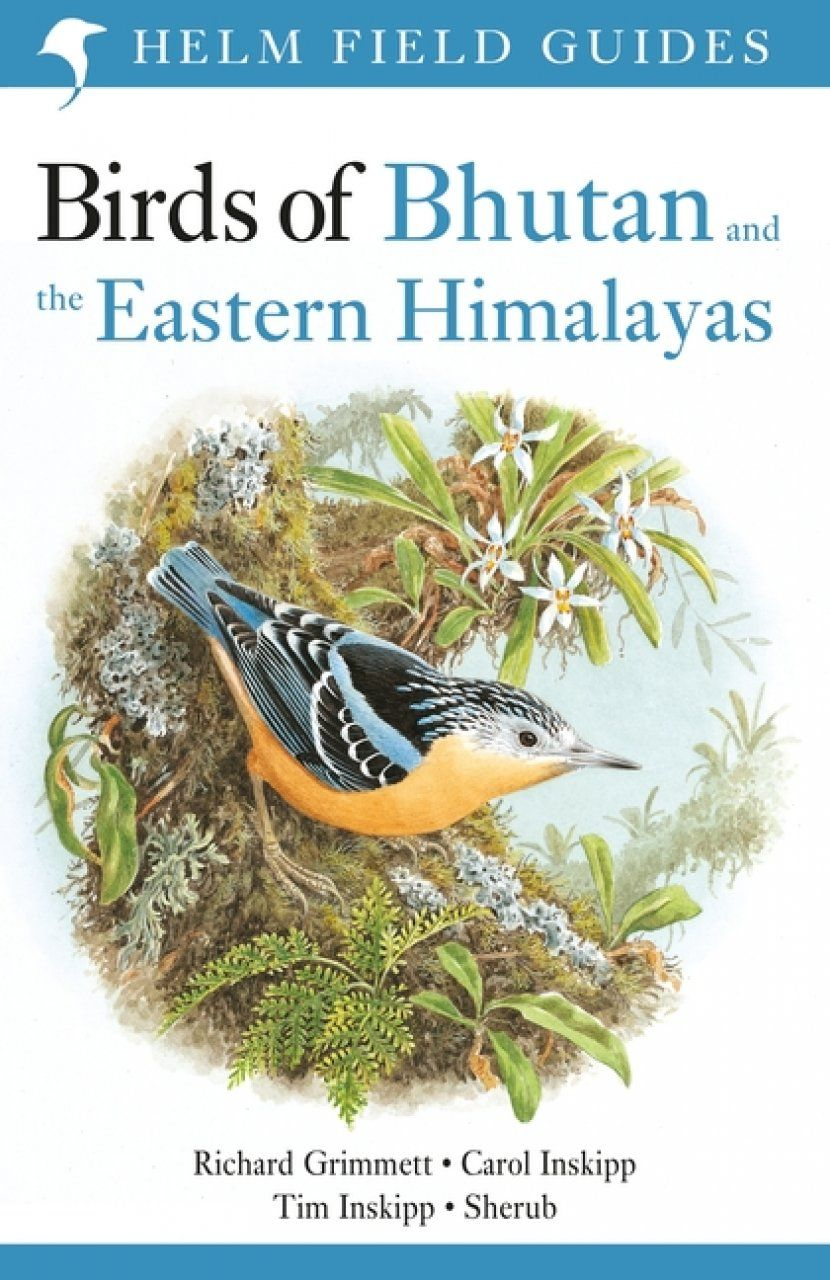 Birds of Bhutan and the Eastern Himalayas (With images
