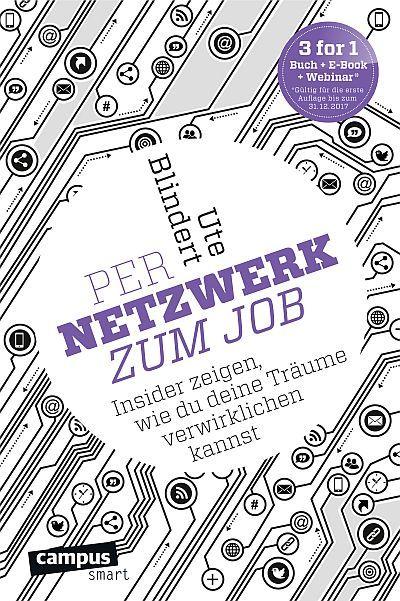 """""""Per Netzwerk zum Job"""" - eine #Rezension zum Erstlingswerk von Ute Blindert."""