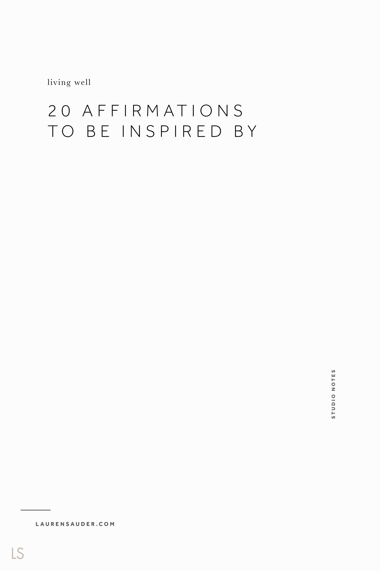 20 Affirmations To Be Inspired By