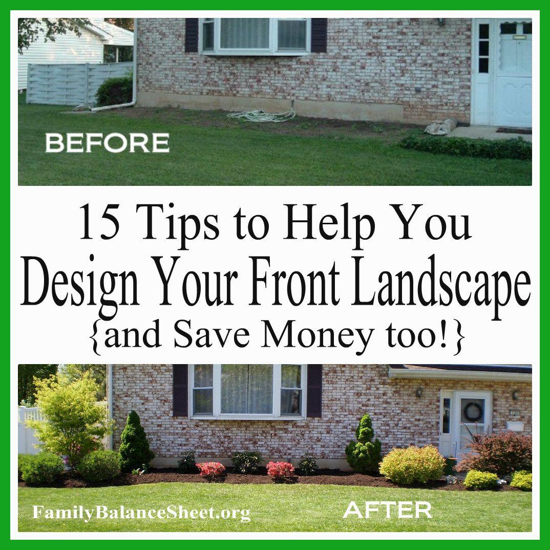 Tips To Design Your Own Front Landscape Jpg 1 074 1 074 Pixels