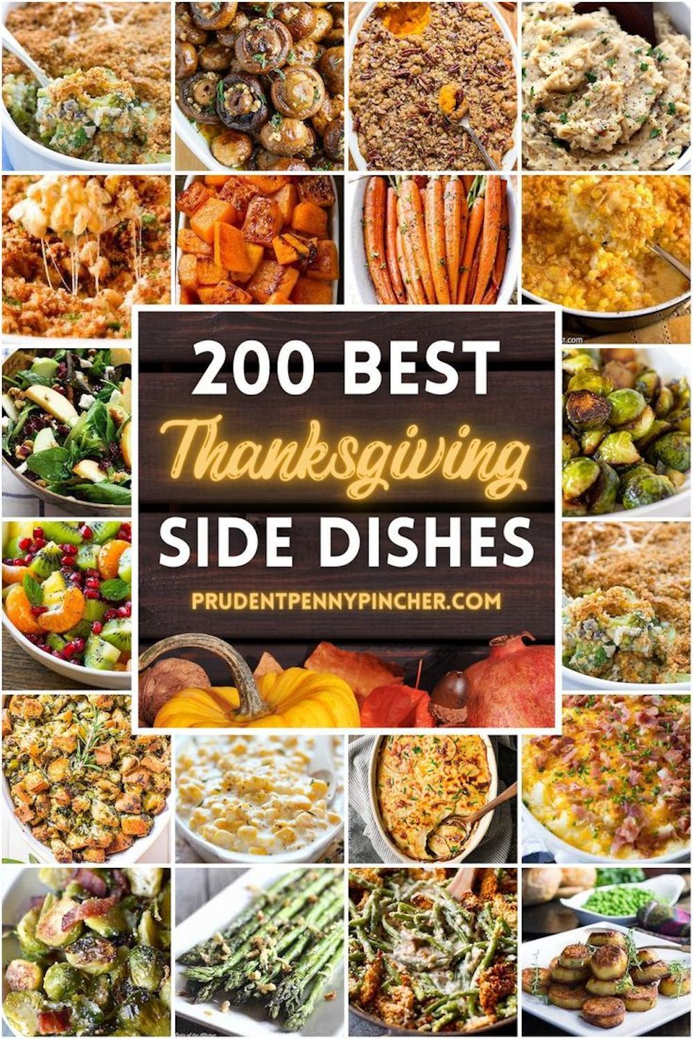 200 Best Thanksgiving Side Dishes In 2020 Best Thanksgiving Side Dishes Thanksgiving Side Dishes Thanksgiving Sides