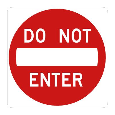 Do Not Enter Do Not Enter Sign Traffic Signs Aluminum Signs