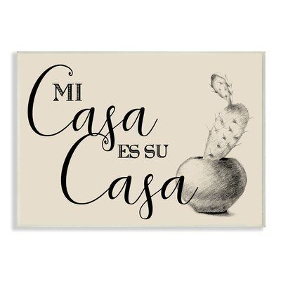 Winston Porter 'Mi Casa es Su Casa Tan Spanish Cactus Drawing' Graphic Art Print Format: Wall Plaque, Size: 10