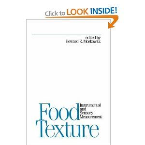 Food Texture: Instrumental and Sensory Measurement (Food Science and Technology) by Howard R. Moskowitz
