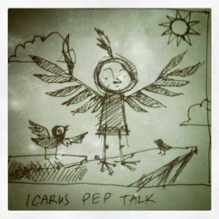 Icarus pep talk