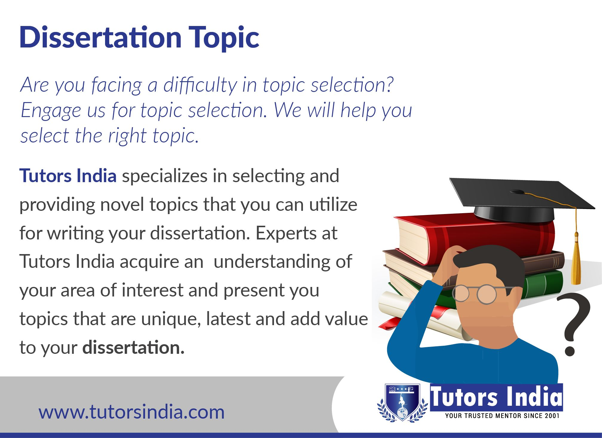 Tutor India Specialize In Selecting And Providing Novel Research Uk Master S Phd Level Topic That You Can U Dissertation Thesi Writing Services How To Choose A