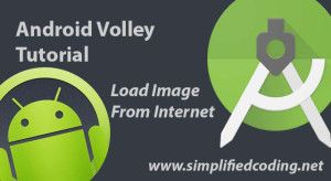 android volley example | Simplified Coding | Android tutorials
