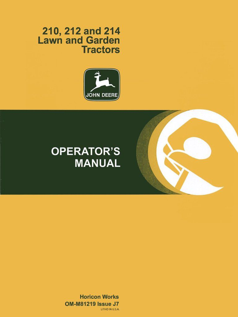 John Deere 210, 212 and 214 Lawn and Garden Tractors - Operator's Manual