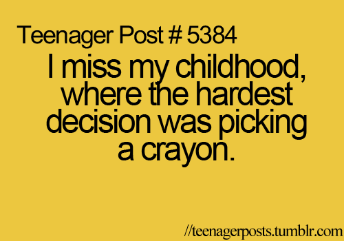 "I don't know why this is a ""teenager post"", they don't have anything to worry about either."