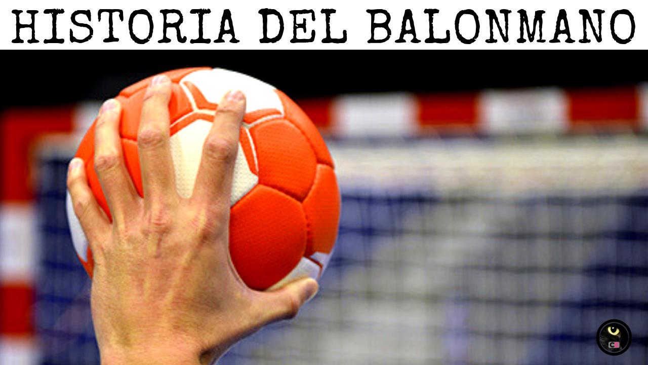 Historia Del Balonmano Inventor Origen Y Evolución Balonmano Deportes Historia