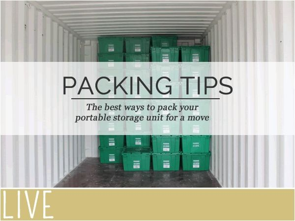 packing tips for portable storage containers the best ways to pack your portable storage unit. Black Bedroom Furniture Sets. Home Design Ideas