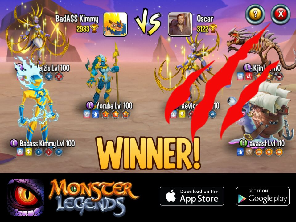 I rule at the monster legends arena if you dare to