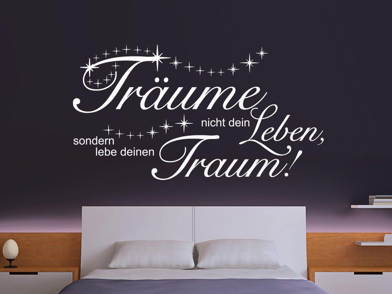 Großartig Wandtattoos Sprüche Foto Von Wandtattoo Träume Nicht Dein Leben Sprüche, Worte