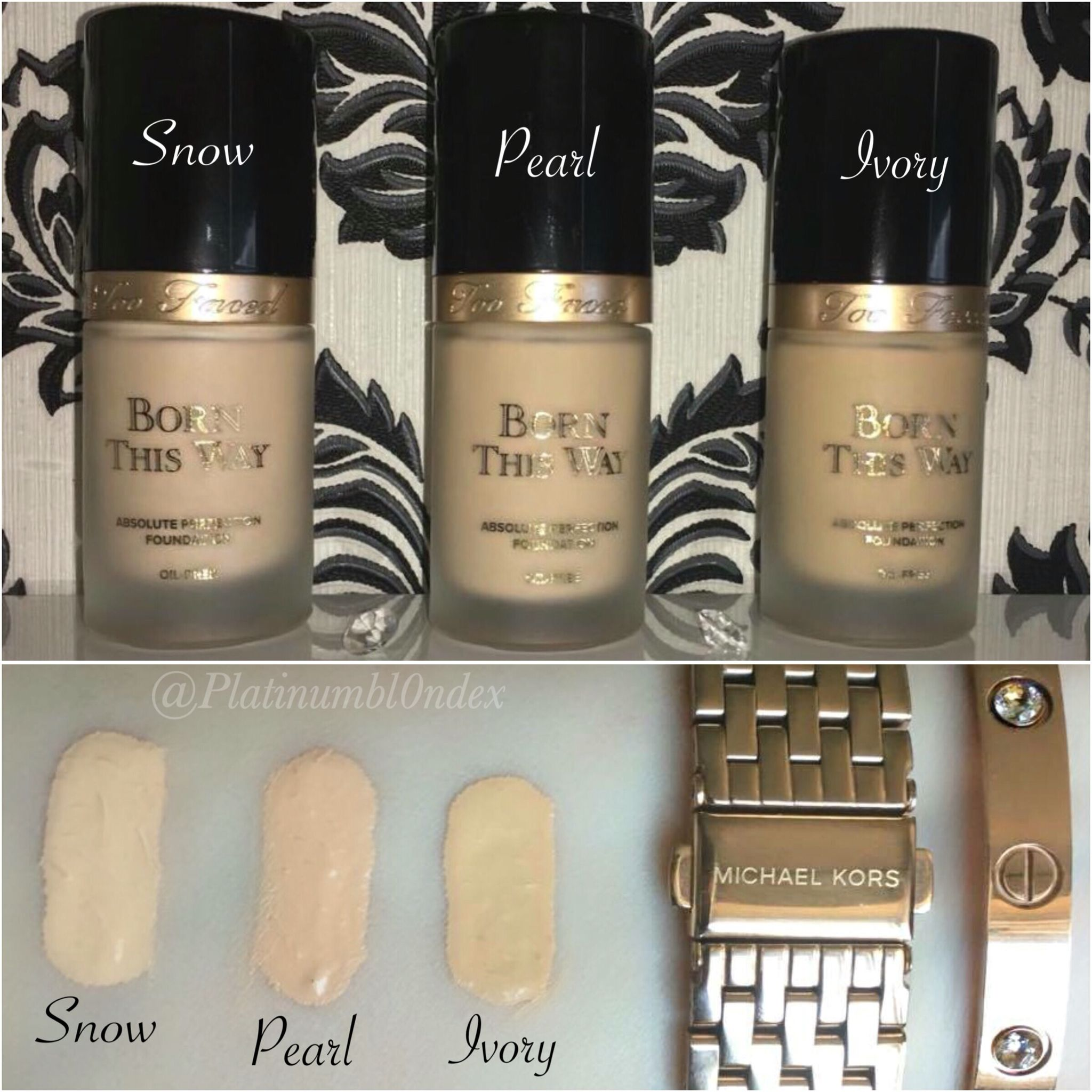 Too Faced Born This Way Foundation Swatches Shades Snow Pearl