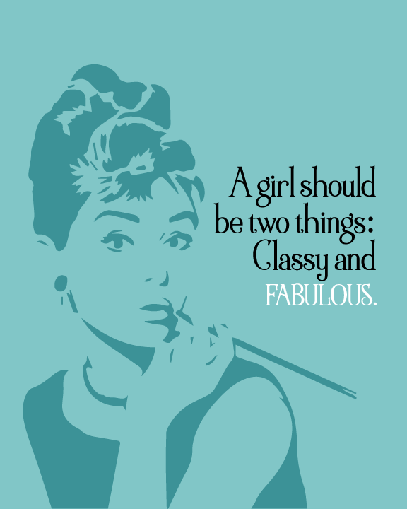 Audrey Hepburn Poster Quote GIRL SHOULD BE CLASSY AND FABULOUS