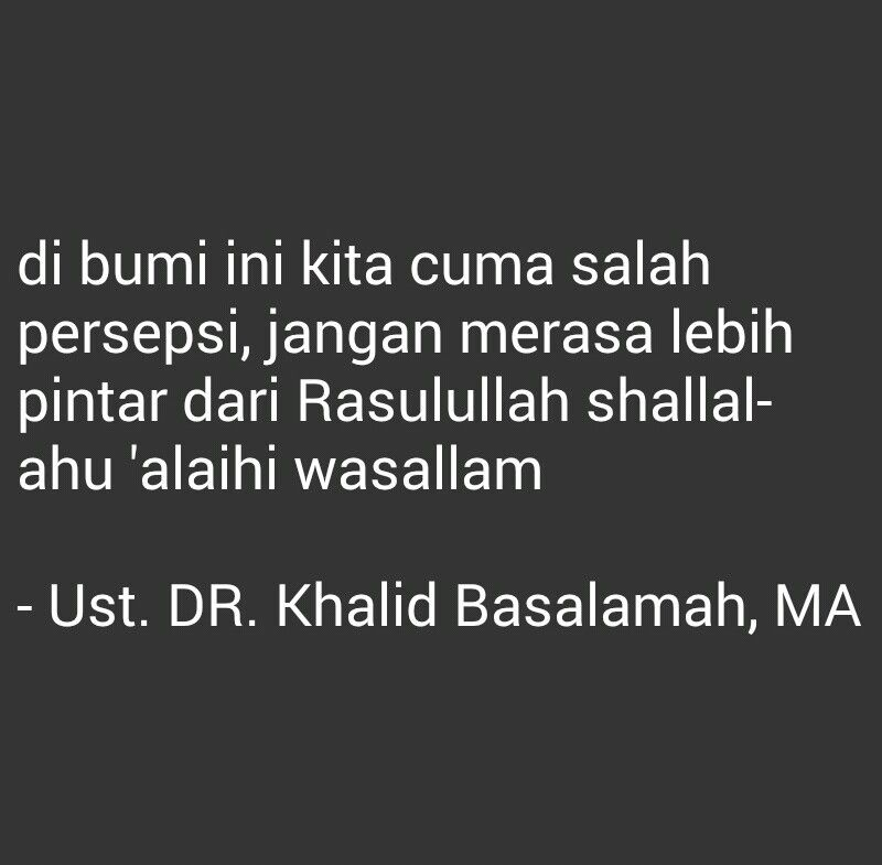 Kutipan Islam Dr Khalid Basalamah Kutipan Kutipan Agama Bijak