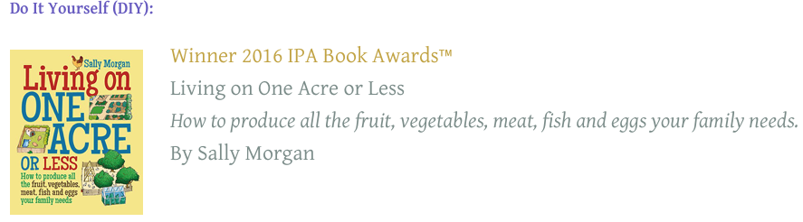 2016 ipa book award winner in the diy category living on one acre 2016 ipa book award winner in the diy category living on one acre or less solutioingenieria Image collections