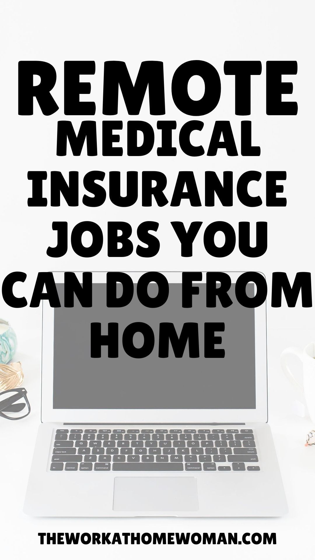 Where to Find Work From Home Medical Insurance Jobs in