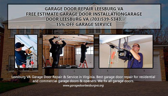 Leesburg Va Garage Door Repair Service In Virginia Best Garage