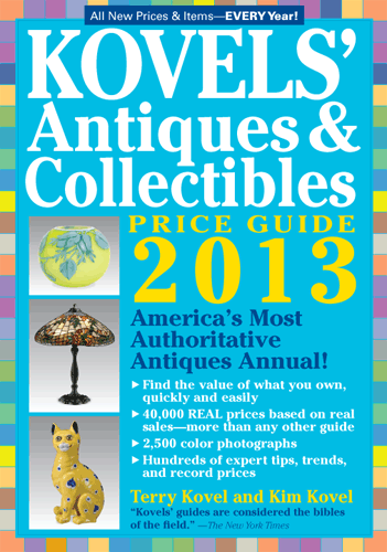 Kovels Antiques Collectibles Price Guide 2013 Antique Collection Price Guide Antique Books