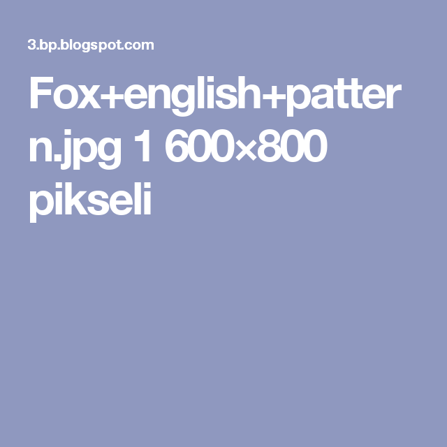 Fox+english+pattern.jpg 1 600×800 pikseli
