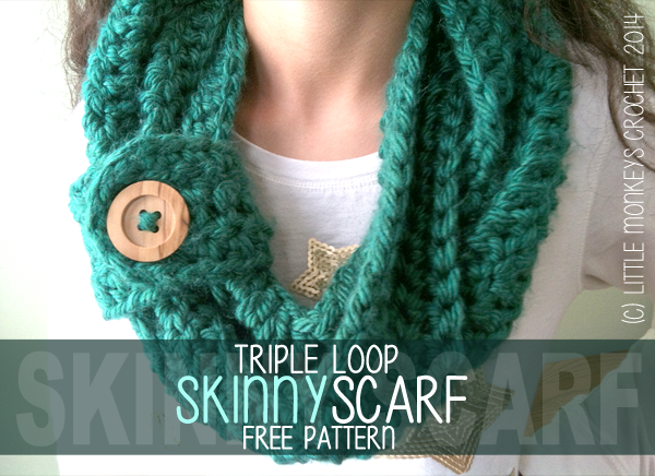 Triple Loop Skinny Infinity Crochet Scarf with Button (click here for FREE Crochet Pattern!)