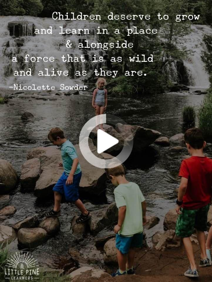 30+ Quotes About Children and Nature That Will Inspire Outdoor Play •