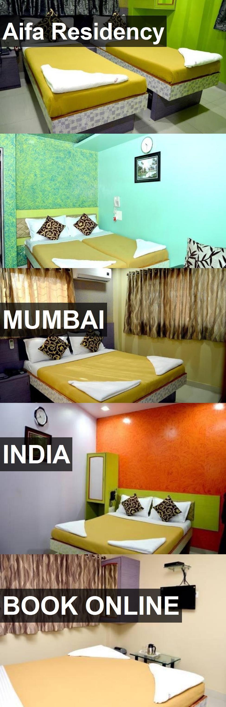 Hotel Aifa Residency in Mumbai, India. For more
