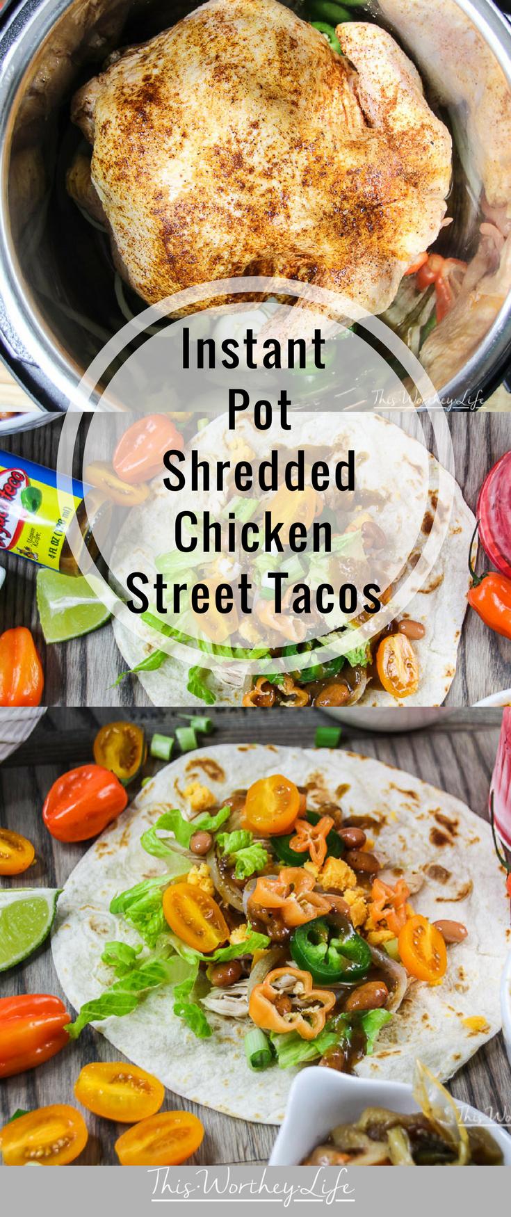 Instant Pot Shredded Chicken Street Tacos #shreddedchickentacos