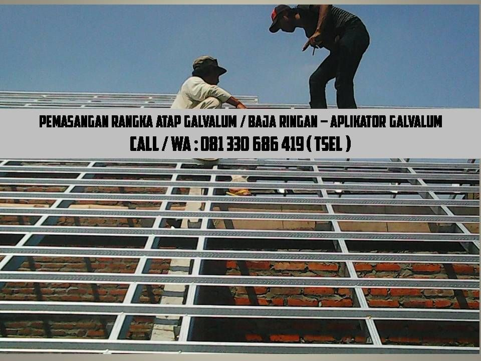 harga rangka atap baja ringan di malang kontraktor kontraktorbajaringan pinterest