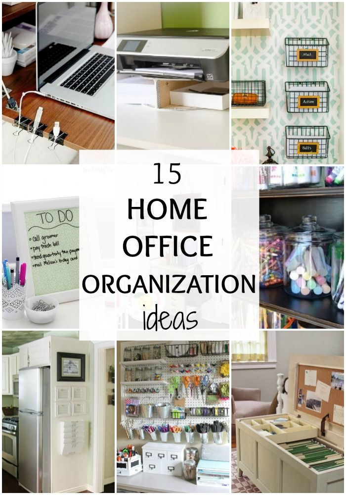 15 Ways to Organize Your Home Office by | Office organisation ...
