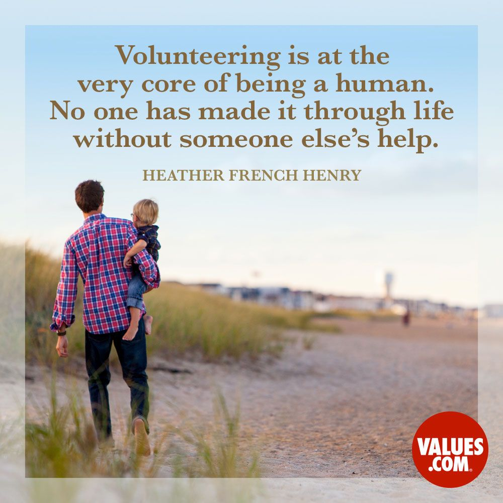 Quotes On Volunteering Help Others And Learn About Another Culture Volunteer