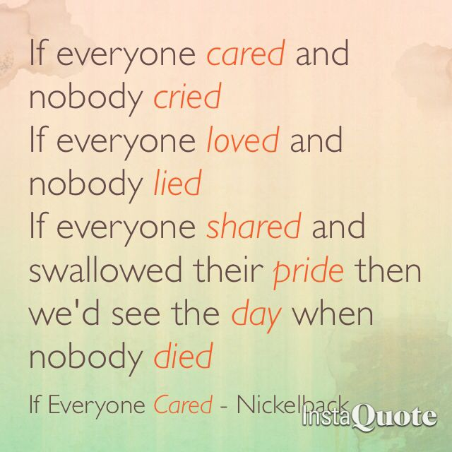 If Everyone Cared Nickelback