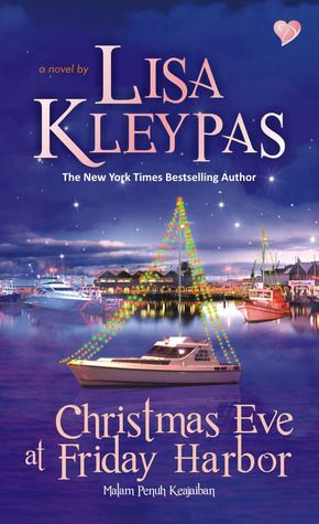 Christmas Eve At Friday Harbor.Christmas Eve At Friday Harbor By Lisa Kleypas Romance