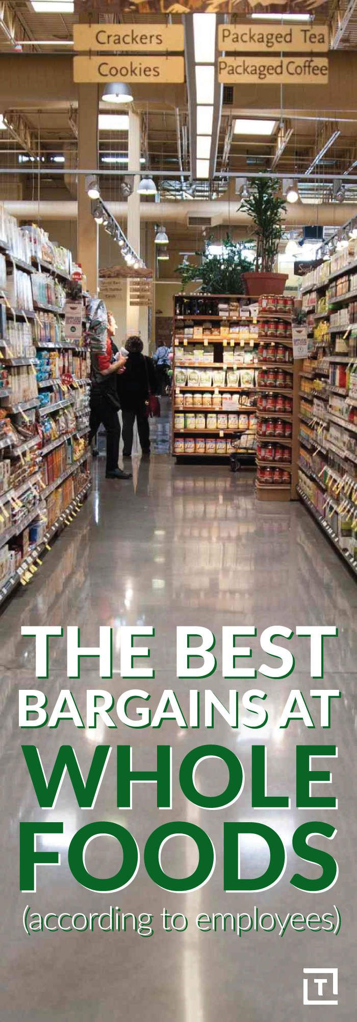 The Best Bargains at Whole Foods, According to Employees