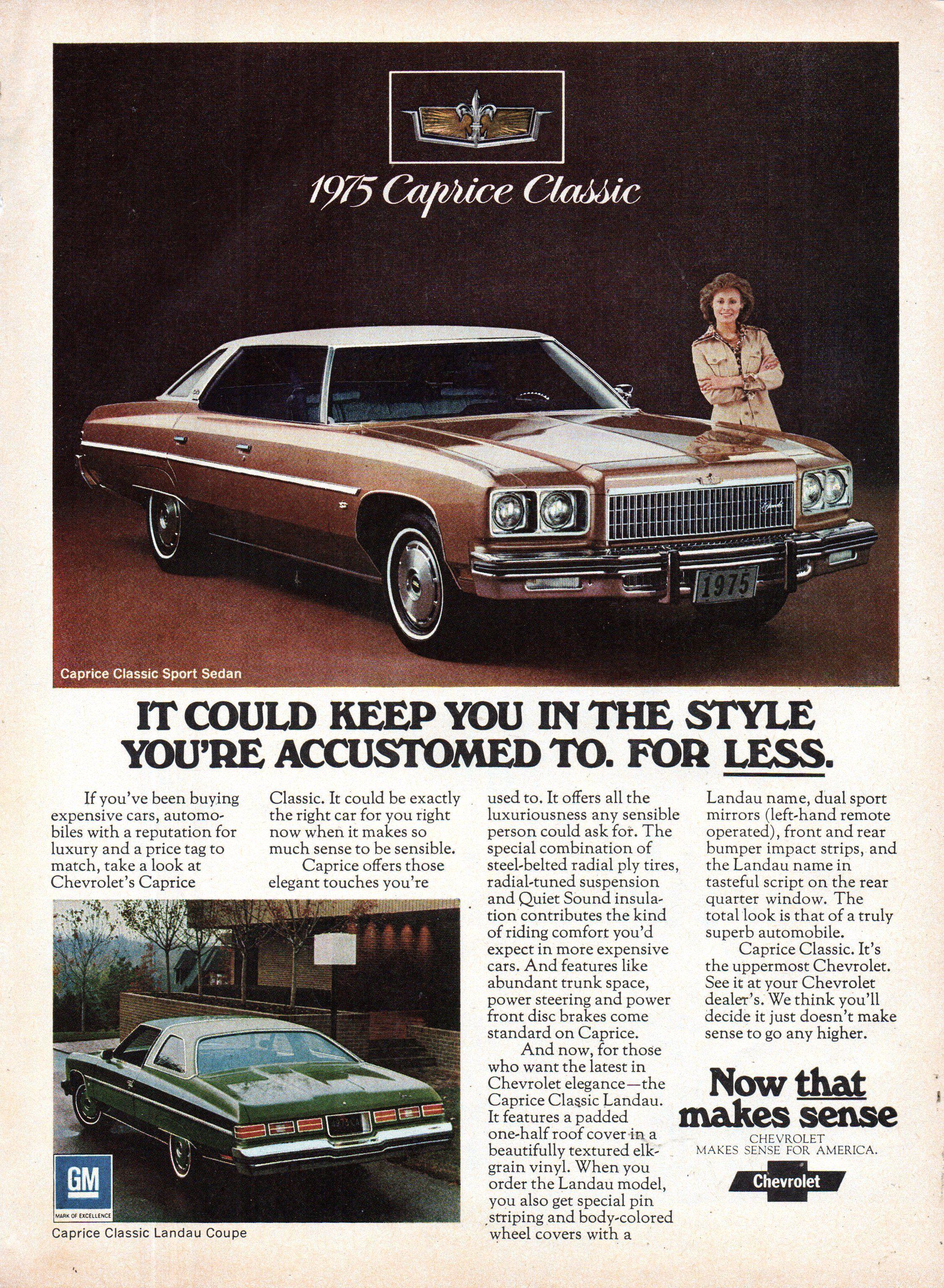 1975 Chevrolet Caprice Classic Sport Sedan Chevrolet Caprice Classic Landau Coupe Usa Original Magazine Adve In 2020 Caprice Classic American Classic Cars Sedan Cars