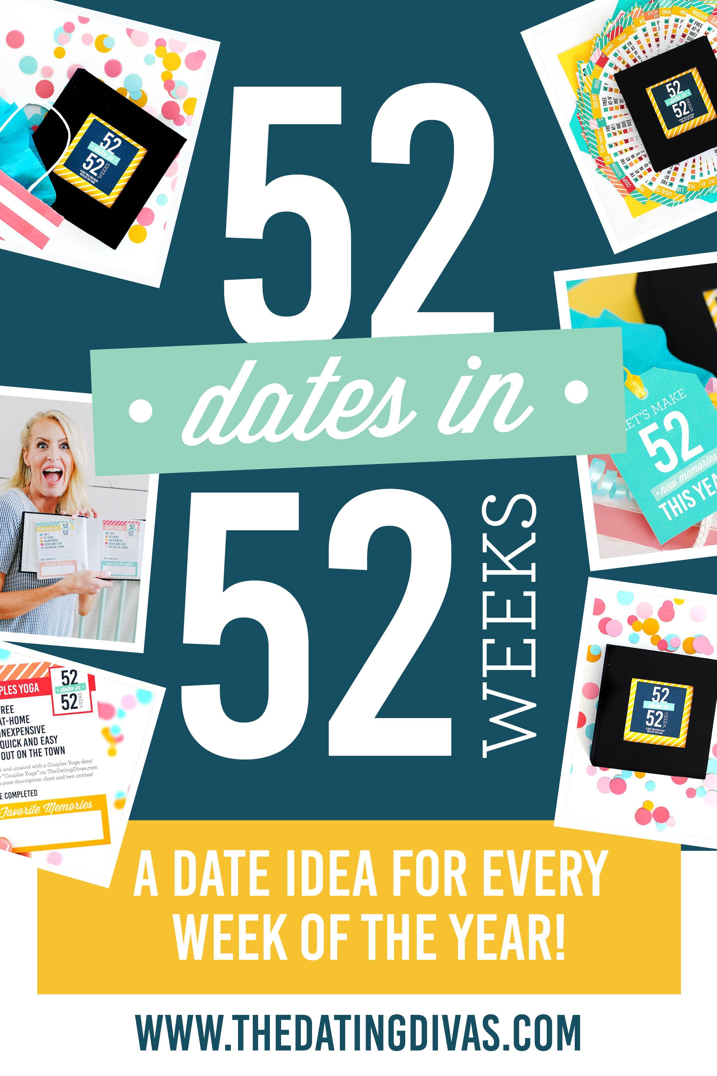 52 Dates in 52 Weeks | Romantic gifts, Dating, Quotes ...