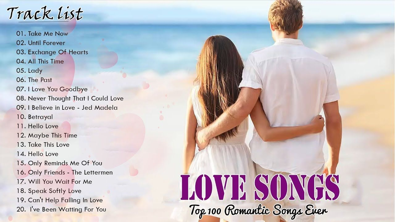 Top 100 Romantic Songs Ever Romantic Love Songs 80 S 90 S Love