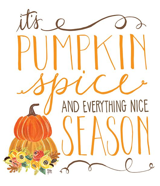 Pen N Paper Flowers Free Pumpkin Spice Everything Nice Art Print The Cake Blog Pumpkin Wallpaper Pumpkin Spice Season Thanksgiving Wallpaper