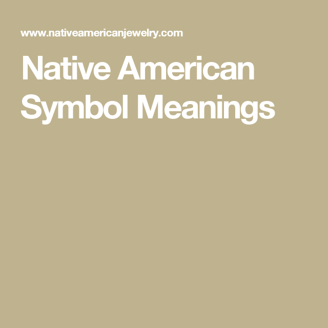 Native American Symbol Meanings Craft Native American Symbols