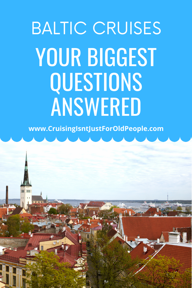 Baltic Cruise Tips – Your Biggest Questions Answered | Cruising Isnt Just For Old People